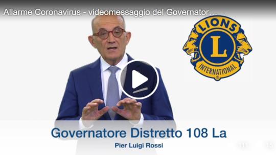 Videomessaggio del Governatore Distretto 108La – Toscana riguardo il Coronavirus